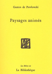 Gaston de Pawlowski - Paysages animés.