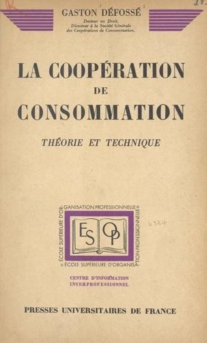 La coopération de consommation. Théorie et technique