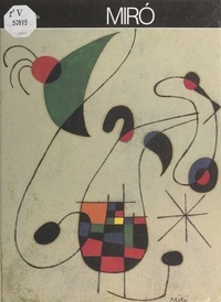 Gaston Diehl et Henry B. Beville - Miró.