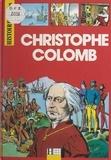 Gaston Duchet-Suchaux et Alain Plessis - Christophe Colomb.