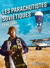 Les parachutistes soviétiques 1930-1945.pdf