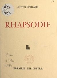 Gaston Gaillard - Rhapsodie.
