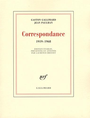 Gaston Gallimard et Jean Paulhan - Correspondance 1919-1968.