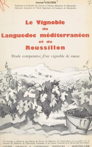 Le vignoble du Languedoc méditerranéen et du Roussillon. Étude comparative d'un vignoble de masse