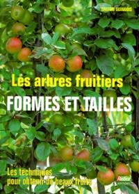 Gaston Guingois - Les arbres fruitiers - Formes et tailles.