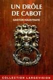 Gaston Haustrate - Un drôle de cabot.