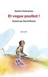 Gaston Herbreteau - Et vogue poulbot !.