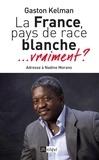 Gaston Kelman - La France, pays de race blanche... vraiment ? - Adresse à Nadine Morano.