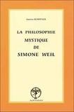 Gaston Kempfner - La philosophie mystique de Simone Weil.