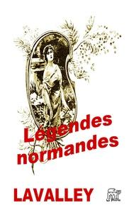 Gaston Lavalley - Légendes normandes.