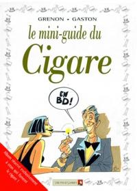 Gaston et  Grenon - Le mini-guide du cigare en BD.