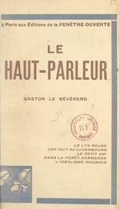 Gaston Le Révérend - Le haut-parleur.
