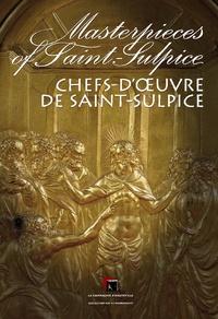 Gaston Lemesle et Eric Daviron - Chefs-d'oeuvre de Saint-Sulpice : Masterpieces of Saint-Sulpice.