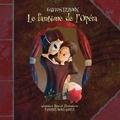 Gaston Leroux et Fabrice Boulanger - Le fantôme de l'Opéra.