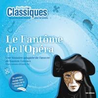 Gaston Leroux et Po' Emily - Le Fantôme de l'Opéra.