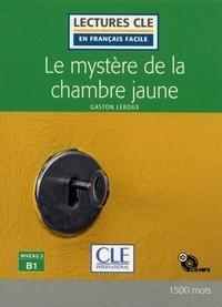 Gaston Leroux et Conrado Giusti - Le Mystère de la chambre jaune - Lecture niveau B1 + cd 2ed.