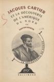 Gaston Martin et Raymond Burgard - Jacques Cartier et la découverte de l'Amérique du Nord.