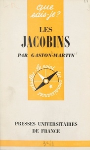 Gaston Martin et Paul Angoulvent - Les Jacobins.