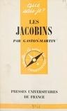 Gaston Martin et Paul Angoulvent - Les Jacobins.
