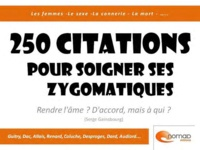 Gaston Marybrasse - 250 citations pour soigner ses zygomatiques.