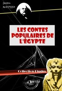 Gaston Maspero - Les Contes populaires de l'Égypte - édition intégrale.