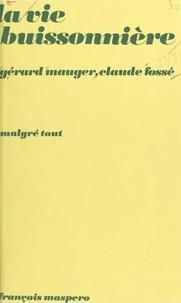Gaston Mauger - La Vie buissonnière - Marginalité petite-bourgeoise et marginalité populaire.