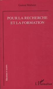 Gaston Mialaret - Pour la recherche et la formation.
