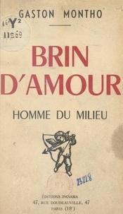 Gaston Montho - Brin d'amour - Homme du milieu.