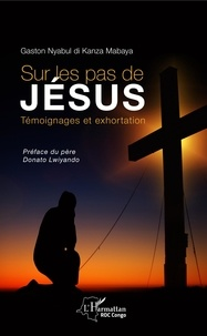 Sur les pas de Jésus - Témoignages et exhortation.pdf
