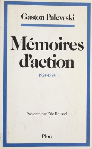 Mémoires d'action. 1924-1974