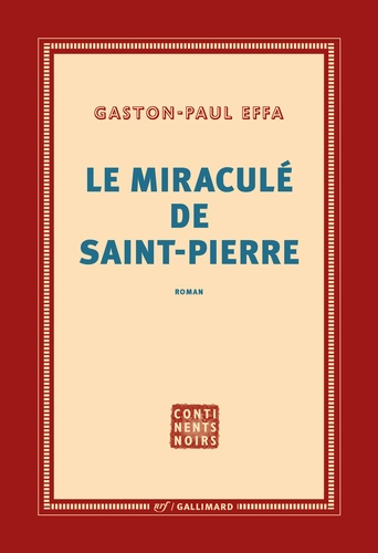 Gaston-Paul Effa - Le miraculé de Saint-Pierre.