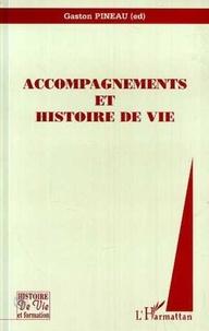 Gaston Pineau - Accompagnements et histoire de vie.