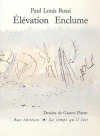 Gaston Planet et Paul-Louis Rossi - .
