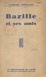 Gaston Poulain - Bazille et ses amis.