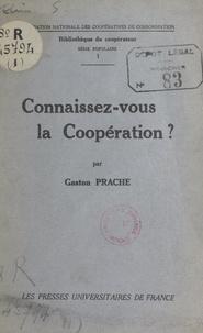 Gaston Prache et  Fédération nationale des coopé - Connaissez-vous la coopération ?.