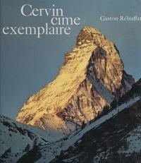 Gaston Rébuffat et Pierre Bichet - Cervin, cime exemplaire.