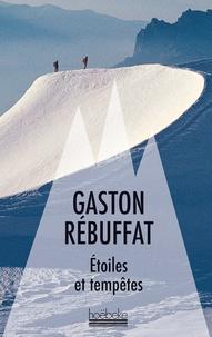 Gaston Rébuffat - Etoiles et tempêtes - (Six faces Nord).