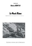 Gaston Rébuffat - Le Mont Blanc.
