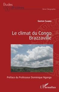 Gaston Samba - Le climat du Congo Brazzaville.