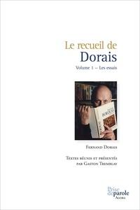 Gaston Tremblay et  Dorais  Fernand - Le recueil de Dorais, Volume 1 - Les essais.