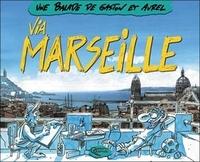 Gaston - Via Marseille.