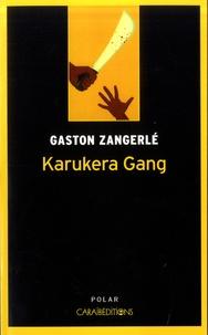 Gaston Zangerlé - Karukéra Gang.