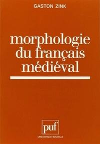 Gaston Zink - Morphologie du français médiéval.