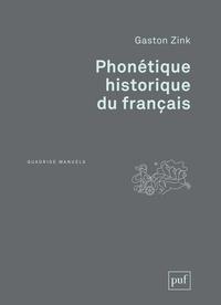Gaston Zink - Phonétique historique du français.