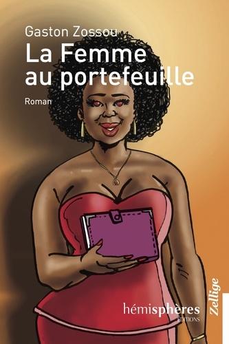 Gaston Zossou - La femme au portefeuille.