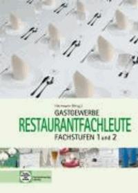 Gastronomie Restaurantfachleute - Fachstufen 1 und 2.
