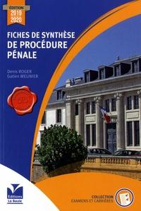 Gatien Meunier et Denis Roger - Fiches de synthèse de procédure pénale.
