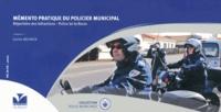 Mémento pratique du policier municipal- Répertoire des infractions - Police de la route - Gatien Meunier |
