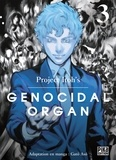 Gâto Asô et  Project Itoh - Genocidal Organ Tome 3 : .