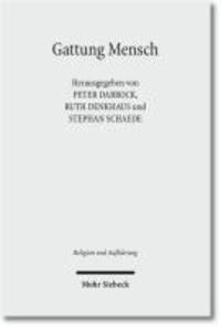 Gattung Mensch - Interdisziplinäre Perspektiven.